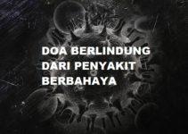 Do'a Berlindung Dari Penyakit Berbahaya