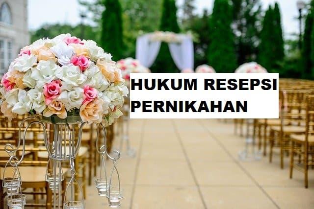 Hukum Resepsi Pernikahan