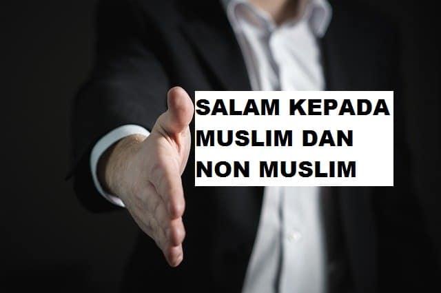 Salam Kepada Muslim dan Non Muslim