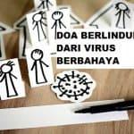 Do'a Berlindung Dari Virus Berbahaya