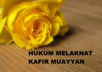 Hukum Melaknat Kafir Muayyan