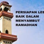 Persiapan Lebih Baik Dalam Menyambut Ramadhan