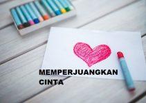 Memperjuangkan Cinta