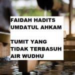 Tumit Yang Tidak Terbasuh Air Wudhu