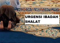Urgensi Ibadah Shalat