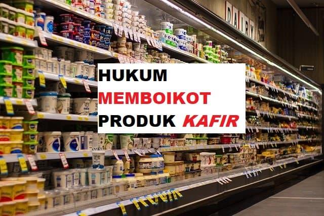 Hukum Boikot Produk Kafir