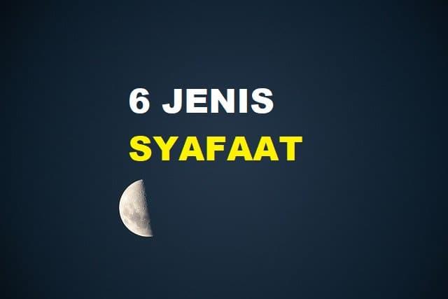 6 Jenis Syafa'at