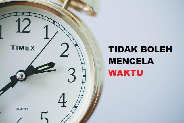 Tidak Boleh Mencela Waktu