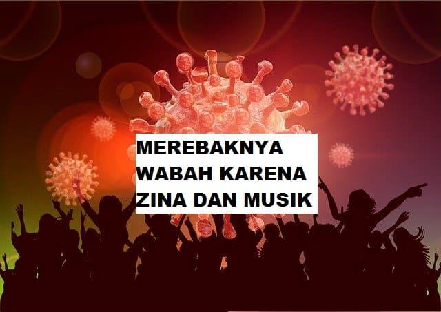 Merebaknya Wabah Karena Zina dan Musik