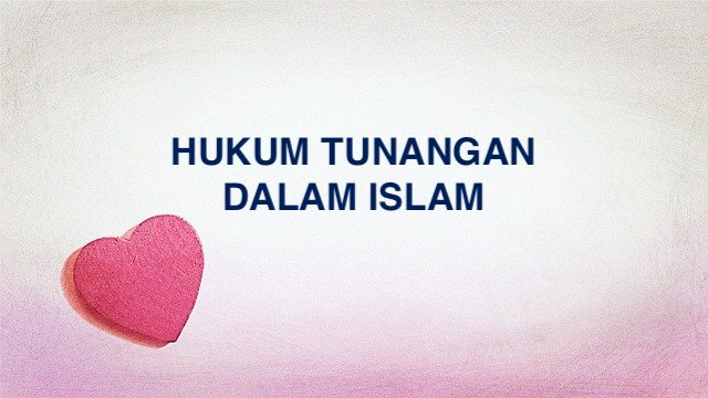 Hukum Tunangan Dalam Islam