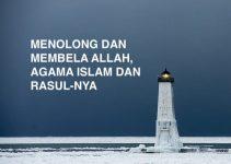 Menolong dan Membela Allah, Agama Islam, dan Rasul-Nya