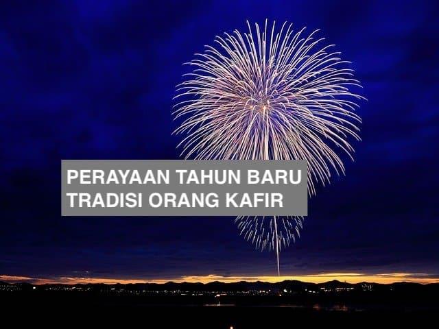 Perayaan Tahun Baru, Tradisi Orang Kafir