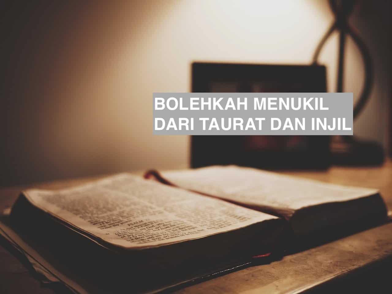Bolehkah Menukil dari Taurat dan Injil