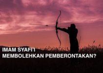 Imam Syafi'i Membolehkan Pemberontakan?