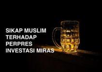 Sikap Muslim Terhadap Perpres Investasi Miras