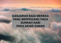 Ganjaran Bagi Mereka yang Berpegang Pada Sunnah Nabi Pada Akhir Zaman